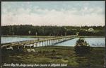 Bridge Looking from Cousins to Littlejohn's Island, Casco Bay, ME