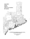 Counties, Cities, Towns and Plantations of Maine: A Handbook of Incorporations, Dissolutions and Boundary Changes by Maine State Archives and Works Progress Administration