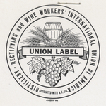 Union label by Distillery, Rectifying and Wine Workers' International Union of America