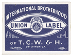 I.B. of T.C.W. & H. of A. union label (white background) by International Brotherhood of Teamsters, Chauffeurs, Warehousemen and Helpers of America