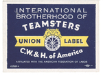 I.B. of T.C.W. & H. of A. union label (yellow background) by International Brotherhood of Teamsters, Chauffeurs, Warehousemen and Helpers of America