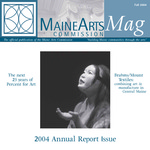 MaineArtsMag, Fall 2004 by Maine Arts Commission