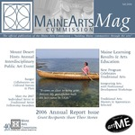 MaineArtsMag, Fall 2006 by Maine Arts Commission