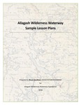 Allagash Wilderness Waterway Sample Lesson Plans by Bruce Jacobson
