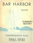 Summary of Comprehensive Plan for Bar Harbor, Maine by James W. Sewall Company