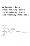 A Geology Trip from Roaring Brook to Blueberry Knoll and Chimney Pond Area : (glacial geology of Mt. Katahdin) by Baxter State Park Authority
