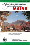 A Guide to Baxter State Park and Mount Katahdin in Maine by Baxter State Park Authority and Maine Department of Economic Development