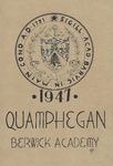 Berwick Academy Yearbook: Quamphegan, 1947 by Berwick Academy