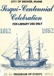 City of Brewer, Maine Sesqui-Centennial Celebration Program of Events