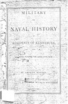 Military and Naval History of Residents of Kennebunk who Enlisted During the Late Civil War