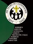 150 Years of Catholicism, 1857-2007 : Auburn, Greene, Lewiston, Lisbon, Mechanic Falls, Norway, Oxford, Sabattus