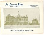 St. Sauveur Hotel and Annex 1895 by Alley Brothers, Proprietors