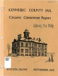 Kennebec County Jail Citizens Committee Report by Kennebec County Jail Citizens Committee