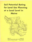 Soil Potential Rating for Land Use Planning at a Local Level in Maine by Maine Agricultural Experiment Station, University of Maine; William L. Mitchell; A Frick; and R.V. Rourke