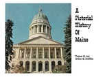A Pictorial History of the State of Maine on the Occasion of its 150th Birthday, 1970