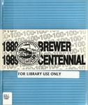 "The City of Brewer, Maine - Centennial 1889-1989 by Brewer Historical Committee, Geraldine Burrill, Barbara Drew, Gertrude Bowden, Howard Kenney, Edward Foley, Brian Swartz, James Vickery, Joseph Coffin, Brian Higgins, Charles ""Dusty"" Fisher, and Constance Holling"