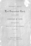 Historical Sketch of the First Congregational Church, Calais, Maine : with Confession of Faith Covenant, Rules and Catalogue of Members, to May, 1877.