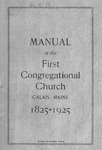 Notes on the History of the First Congregational Church Calais, Maine 1825-1925 by First Congregational Church of Calais, Maine