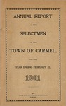 Annual Report of the Selectmen of the Town of Carmel for the Year Ending Feb. 22, 1901