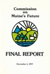 Commission on Maine's Future : Final Report by Commission on Maine's Future