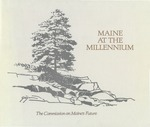 Maine at the Millennium by Commission on Maine's Future