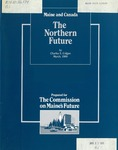Maine and Canada : The Northern Future by Charles S. Colgan Ph.D.