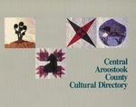 Central Aroostook County Cultural Directory