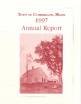 Town of Cumberland, Maine, Annual Report 1997 by Cumberland (Me.)