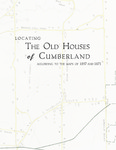 Locating the Old Houses of Cumberland Maine by Hope Dillaway and Thomas C. Bennett