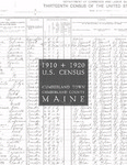 1910 and 1920 U.S. Census: Cumberland Town, Cumberland County, Maine by Thomas C. Bennett