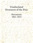 Cumberland Overseers of the Poor: Documents 1821-1915