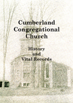 Cumberland Congregational Church History and Vital Records 2nd Edition by Thomas C. Bennett