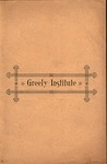 Greely Institute Catalogue and Circular 1896–7