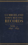 Cumberland Town Meeting Records, Volume 1: 1821–1851