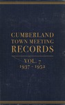 Cumberland Town Meeting Records, Volume 7: 1937–1952