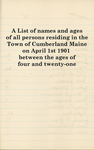 A List of Names and Ages of All Persons Residing in the Town of Cumberland Maine on April 1st 1901