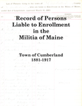Record of Persons Liable to Enrollment in the Militia of Maine, Town of Cumberland, 1881-1917