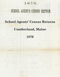 School Agents' Census Returns, Cumberland, Maine, 1876
