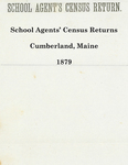 School Agents' Census Returns, Cumberland, Maine, 1879