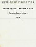 School Agents' Census Returns, Cumberland, Maine, 1879