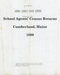 School Agents' Census Returns, Cumberland, Maine, 1880
