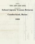 School Agents' Census Returns, Cumberland, Maine, 1883