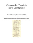 Common Job Trends in Early Cumberland by Benjamin W. Follett