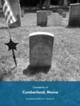 Cemeteries of Cumberland, Maine by Cumberland (Me.)