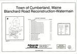 Plan of Blanchard Road Reconstruction-Watermain, Cumberland, Maine, 2006