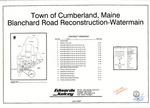 Plan of Blanchard Road Reconstruction-Water Main, Cumberland, Maine, 2007