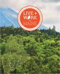 Live and Work in Maine Poster by Maine Department of Economic and Community Development