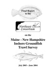 Research Reference Document 05/02 : Final Report Fall 2003 and Spring 2004 Maine-New Hampshire Inshore Trawl Survey by Sally A. Sherman, Keri Stepanek, John Sowles, Douglas E. Grant, and Robert Tetrault