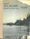 Proposed Allagash National Recreation Area by U.S. Department of Interior and National Park Service