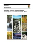 Assessment of Natural Resource Conditions in and Adjacent to Acadia National Park, Maine